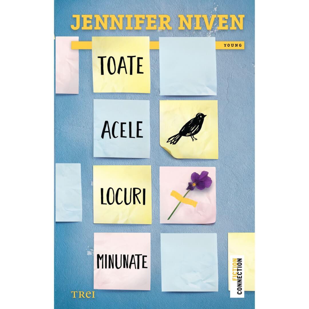 Toate acele locuri minunate de Jennifer Niven